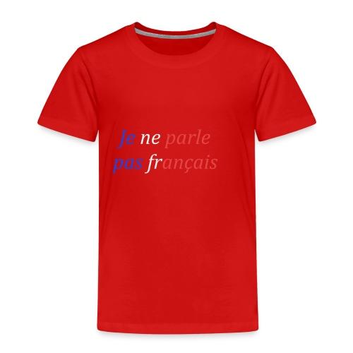 IchSprecheKeinFranzoesich - Kinder Premium T-Shirt