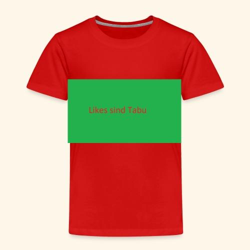 Likes sind Tabu - Kinder Premium T-Shirt