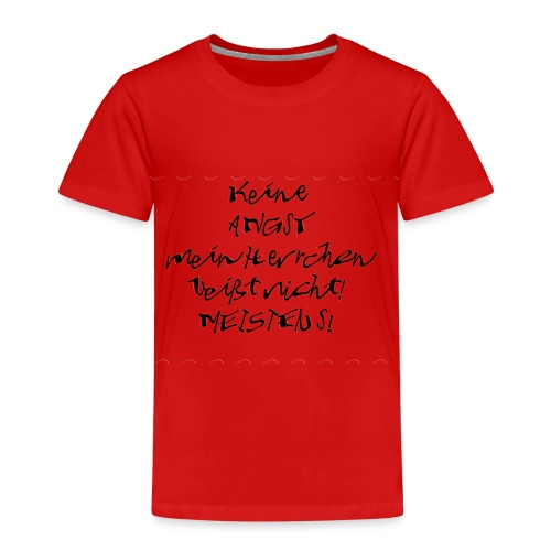 keine Angst mein Herrchen beißt nicht - Kinder Premium T-Shirt