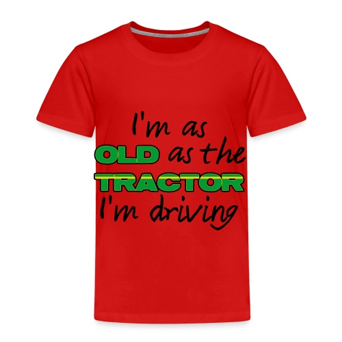 I am as old as the tractor i am driving GREEN - Kinderen Premium T-shirt