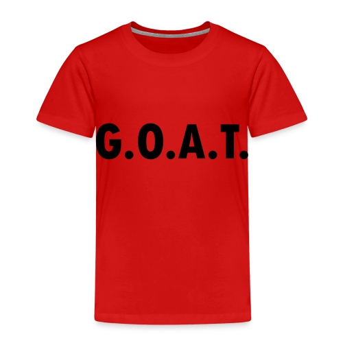 G.O.A.T. - Greatest Of All Time - Kinder Premium T-Shirt
