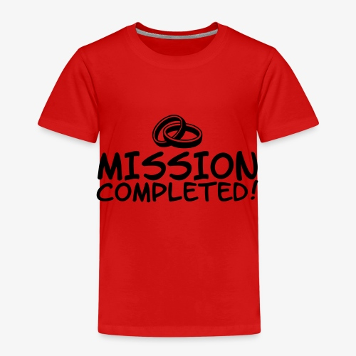 Mission completed - Kinder Premium T-Shirt