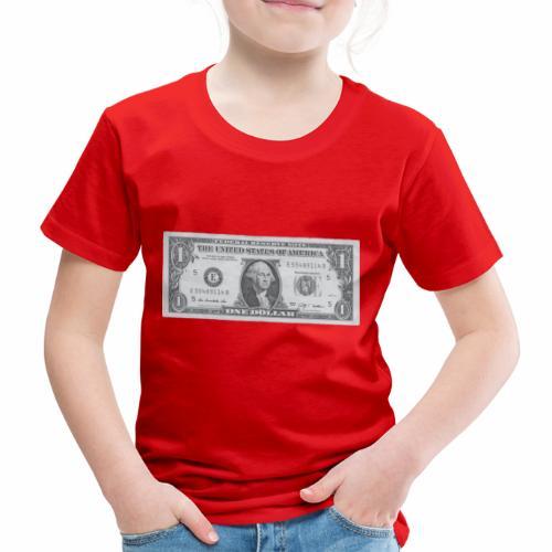 1 Dollar Note - Kinder Premium T-Shirt