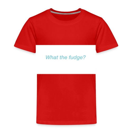 What the fudge saying - Kids' Premium T-Shirt