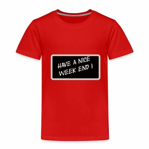 BON WEEK END ! - T-shirt Premium Enfant