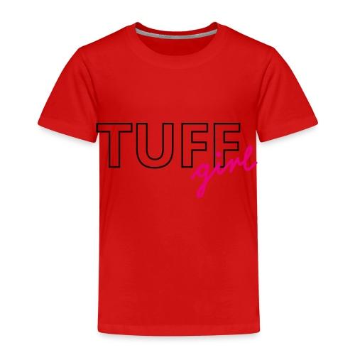 tuffgirl - Kinder Premium T-Shirt