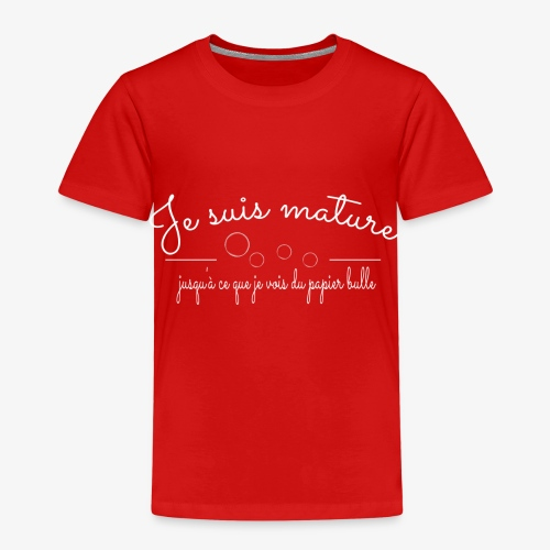 Je suis Mature - Design drôle - T-shirt Premium Enfant