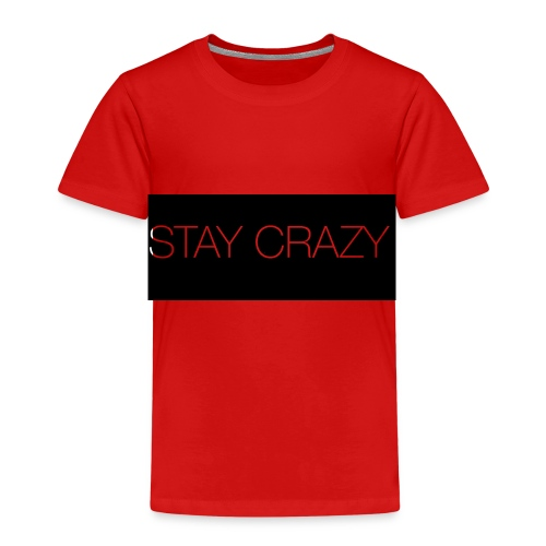 STAY CRAZY - Premium-T-shirt barn
