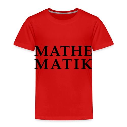 Mathematik - Kinder Premium T-Shirt