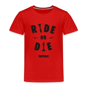 Fortnite Ride or Die - Kids' Premium T-Shirt