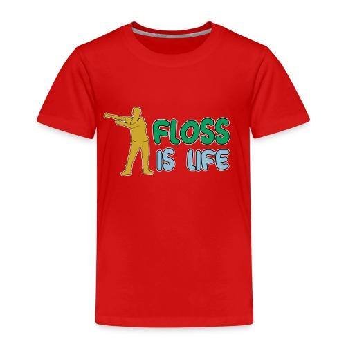 floss is life - Kinder Premium T-Shirt