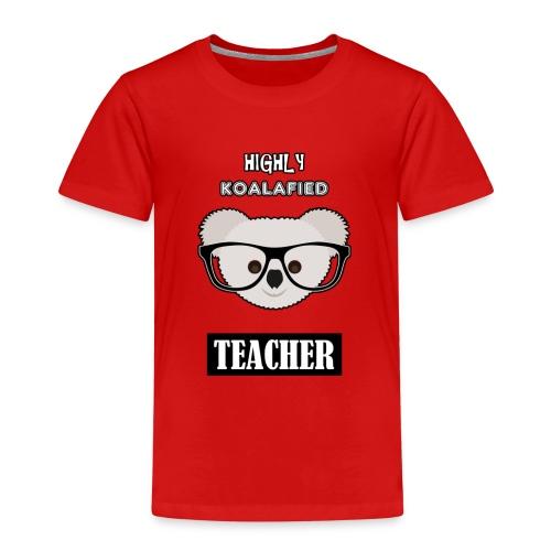 Highly Koalafied Teacher - Kids' Premium T-Shirt