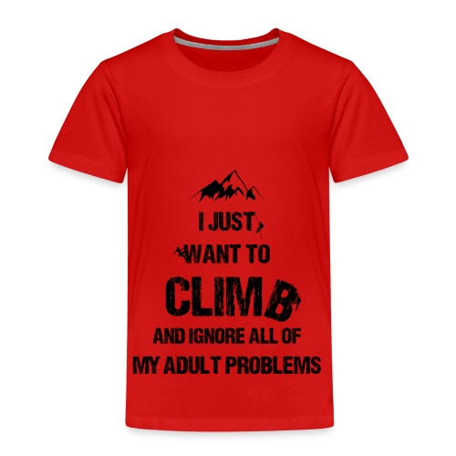 I just want to climb black - T-shirt Premium Enfant