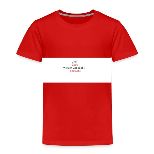 zack unbeliebt - Kinder Premium T-Shirt