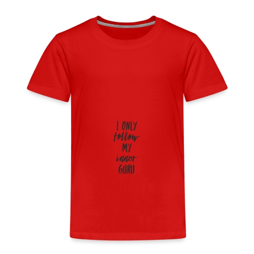 I only follow my inner guru (Design: schwarz) - Kinder Premium T-Shirt