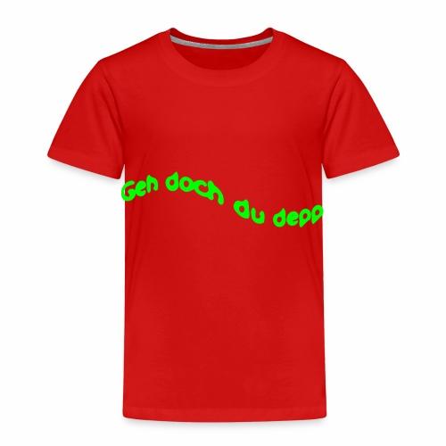 Geh doch du depp - Kinder Premium T-Shirt