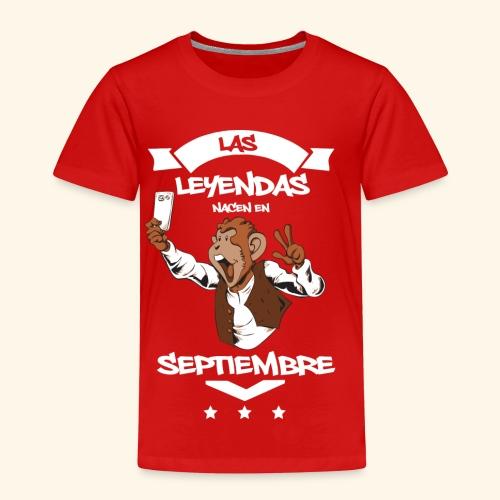 Leyendas Septiembre - Camiseta premium niño
