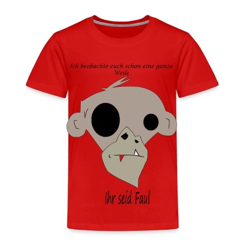 Ihr seid Faul - Kinder Premium T-Shirt