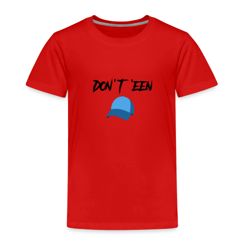 AYungXhulooo - Atlanta Talk - Don't Een Cap - Kids' Premium T-Shirt