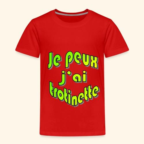 je peux pas j'ai trott - T-shirt Premium Enfant