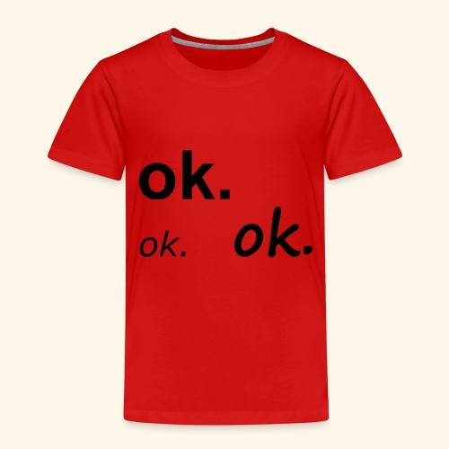 OK - Kinder Premium T-Shirt