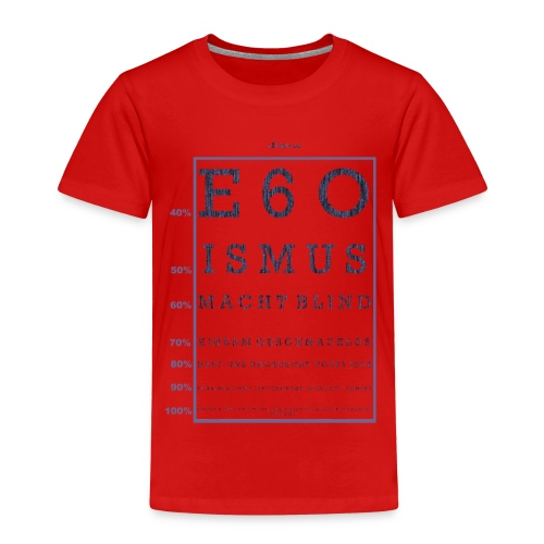 Egoismus Sehtest - Kinder Premium T-Shirt