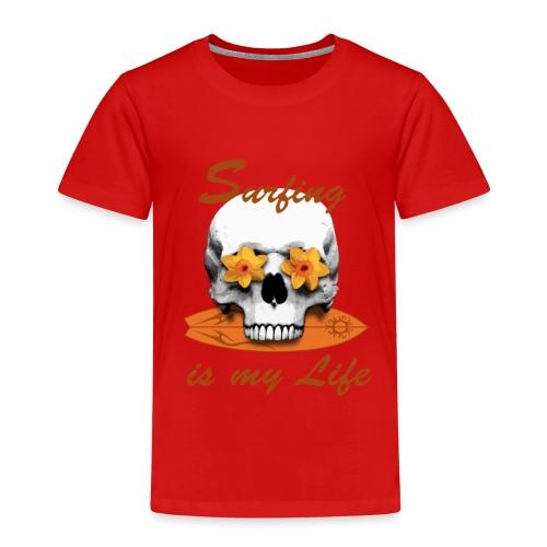 Surfing is my Life - Kinder Premium T-Shirt
