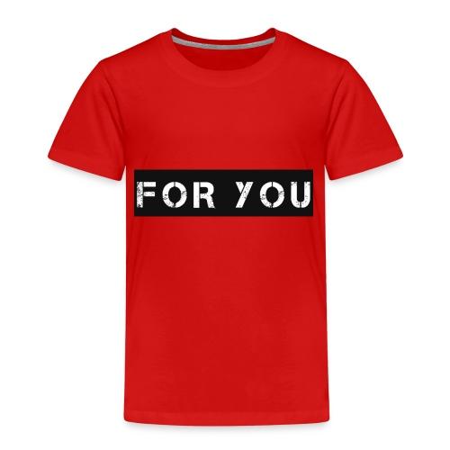 For You - Camiseta premium niño