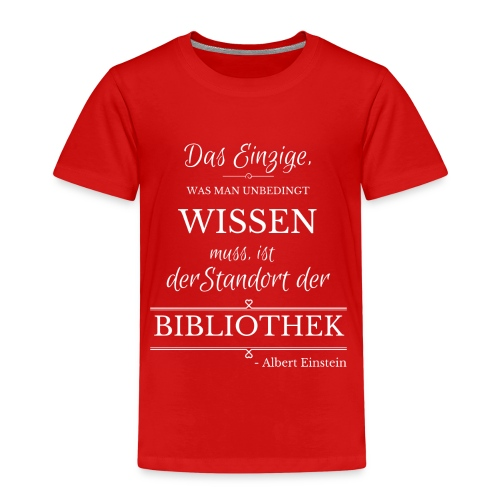 Einstein Zitat - Kinder Premium T-Shirt