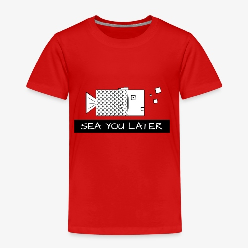 Sea you later Fisch - Kinder Premium T-Shirt