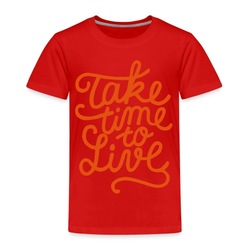 prendre le temps de vivre - T-shirt Premium Enfant