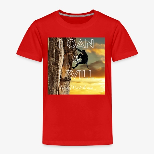 I CAN I WILL - Kids' Premium T-Shirt