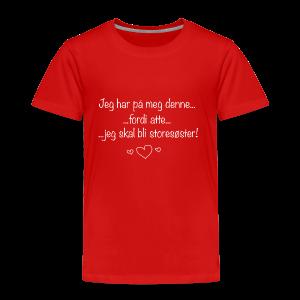 Storesøster Collection - Premium T-skjorte for barn