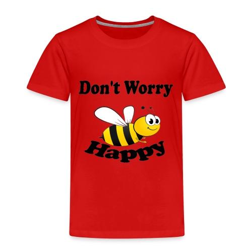 Don t worry Bee Happy -izzidruk- - Kinderen Premium T-shirt