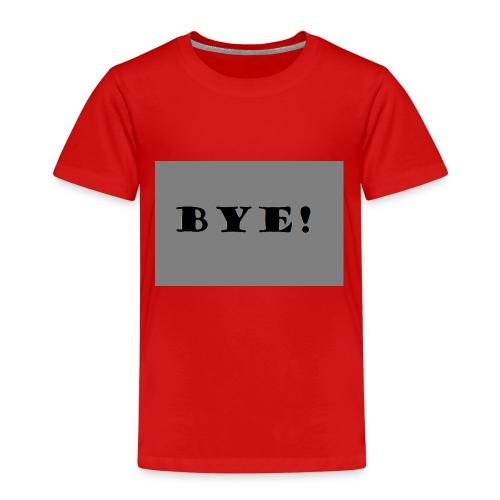 Bye - Kinder Premium T-Shirt