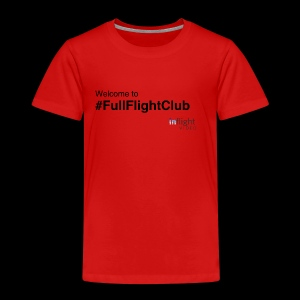Welcome to #FullFlightClub - Kids' Premium T-Shirt