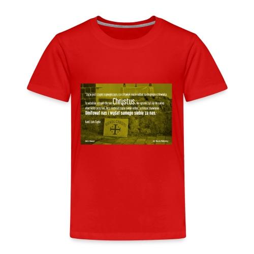 Oddać życie za bliźnich - Koszulka dziecięca Premium