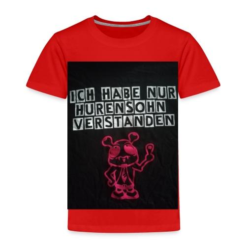 Ich habe nur Hurensohn verstanden - Kinder Premium T-Shirt