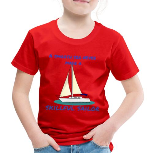 Skillful Sailor - Kinder Premium T-Shirt