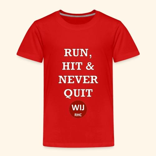 Run Hit never Quit - Kinderen Premium T-shirt