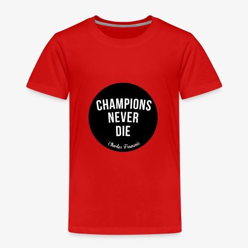 Champions Never Die - T-shirt Premium Enfant