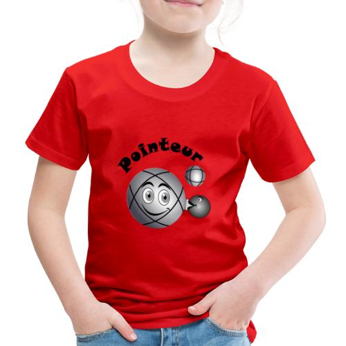 t shirt pointeur pétanque boule existe en tireur N - T-shirt Premium Enfant