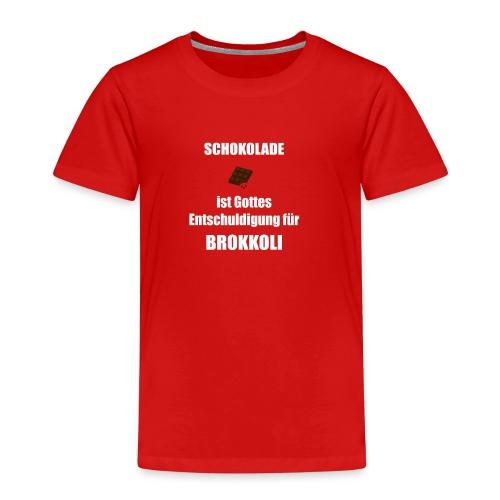 Schokolade ist Gottes Entschuldigung für Brokkoli - Kinder Premium T-Shirt