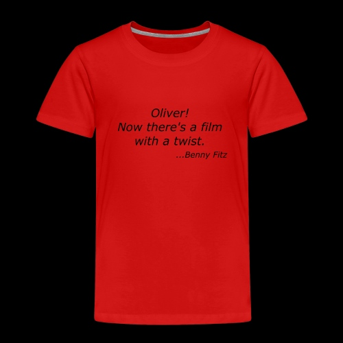 BENNY FITZ - OLIVER TWIST FUNNY QUOTE / JOKE - Kids' Premium T-Shirt