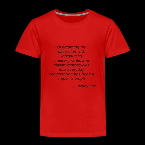 BENNY FITZ - MOTORCYCLE JOKE / QUOTE - Kids' Premium T-Shirt