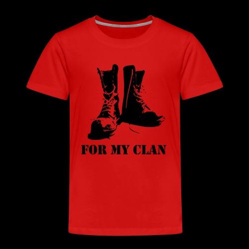 For my Clan - Kinder Premium T-Shirt