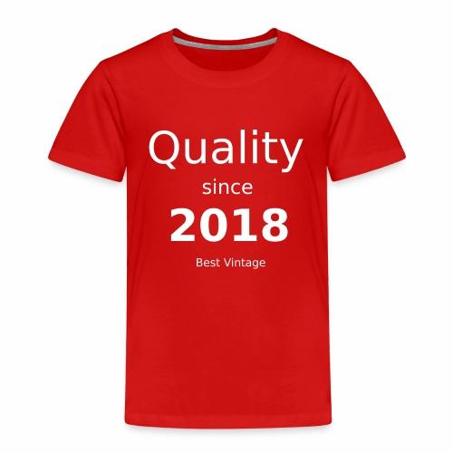 Qualität seit 2018 - Kinder Premium T-Shirt