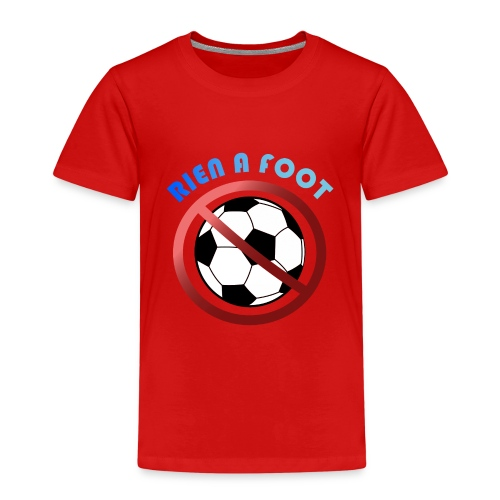 Rien a foot - T-shirt Premium Enfant