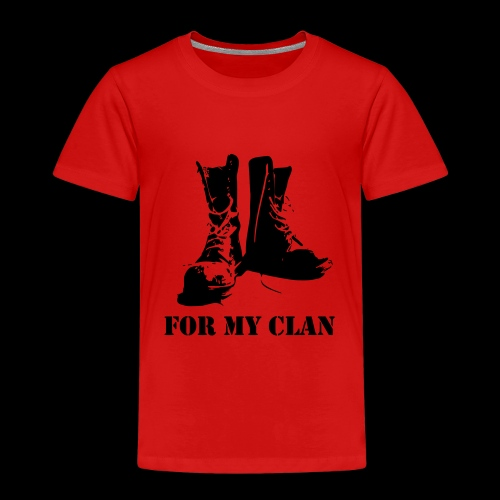 For my Clan - Kinder Premium T-Shirt