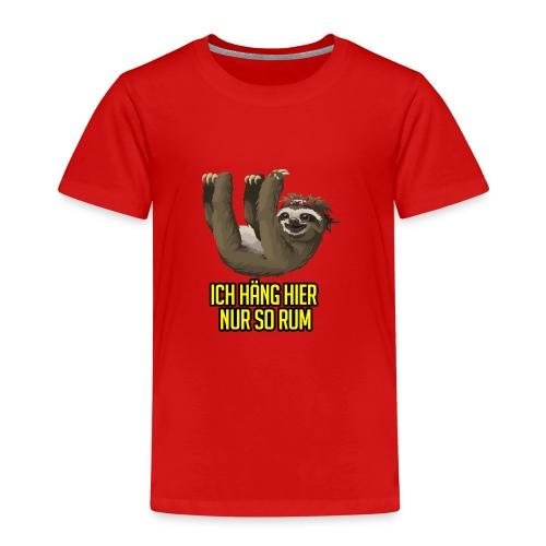Ich häng hier nur so rum Faultier - Kinder Premium T-Shirt